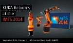 KUKA Robotics to Demonstrate Automation Efficiency in Manufacturing Process at IMTS 2014