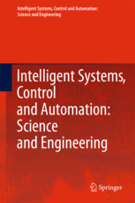 Intelligent Systems, Control and Automation: Science and Engineering